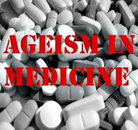 Ageism in Medicine 1-20-16